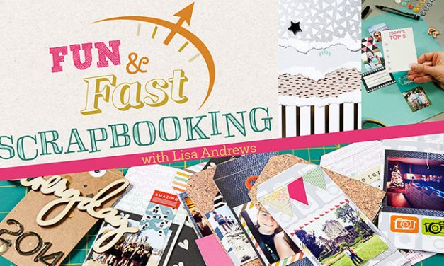Fun and Fast Scrapbooking