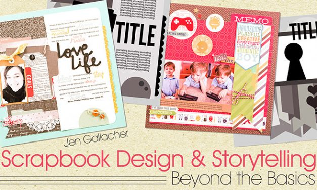 Scrapbook Design and Storytelling