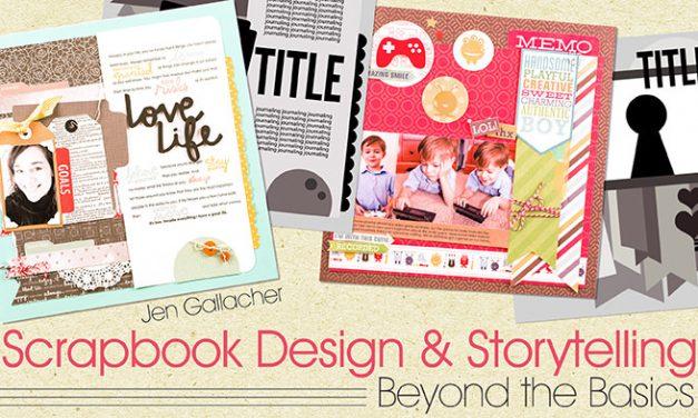 Scrapbook Design and Storytelling