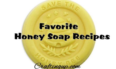 Favorite Honey Soap Recipes