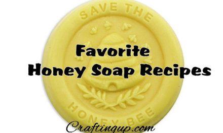 Favorite Honey Soap Recipes